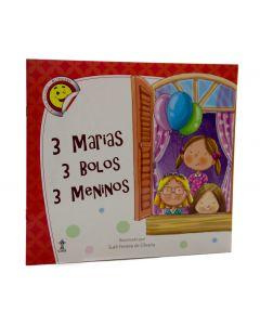 3 Marias, 3 Bolos, 3 Meninos