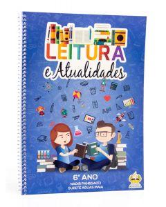 Leituras e Atualidades - 6º ano