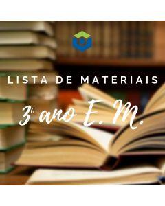 Lista de Materiais - 3º ano E. M.