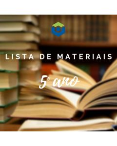 Lista de Materiais - 5º ano